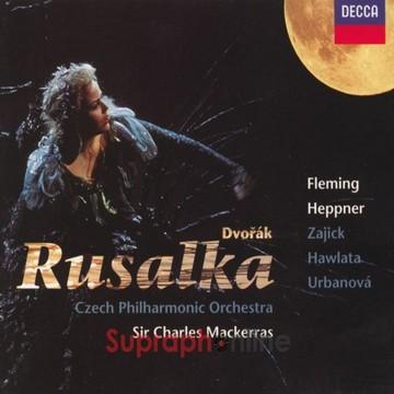 Dvořák: Rusalka - Highlights